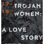 Trojan Women: A Love Story
