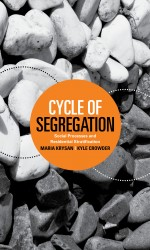 "Kyle Crowder is co-author of ""Cycle of Segregation."""