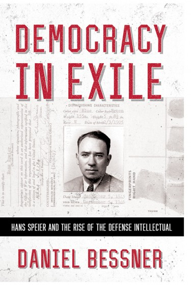 "Daniel Bessner's book ""Hans Speier and the Rise of the Defense Intellectual"" was published by Cornell University Press."