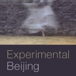 "Sasha Welland's book, ""Experimental Beijing,"" was published by Duke University Press."