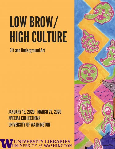 "Poster for ""Low Brow / High Culture,"" an exhibit at UW Libraries Special Collections. Story is a visit with curator Allee Monheim"