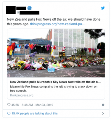 "A Twitter post that says ""New Zealand pulls Fox News off the air, we should have done this years ago."" and links to a thinkprogress.org article"