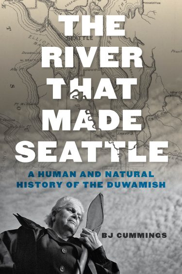 "BJ Cummings, community engagement manager for the Superfund Research Program at the UW, discusses her new book ""The River that Made Seattle: A Human and Natural History of the Duwamish,"" published in July by UW Press."