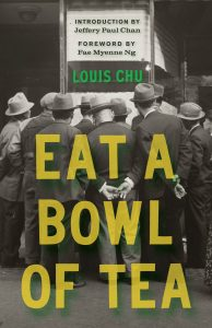 Cover of Eat a Bowl of Tea by Louis Chu. Story is about UW professor Shawn Wong's book series for Asian Americans with UW Press.