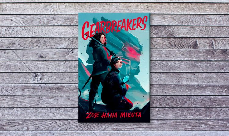 Book cover with the title 'Gearbreakers' and two Asian women, with a robot in the background
