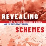 """Scott Radnitz is an associate professor in the Jackson School of International Studies. His book, """"Revealing Schemes: The Politics of Conspiracy in Russia and the Post-Soviet Region,"""" was published this month by Oxford University Press."""