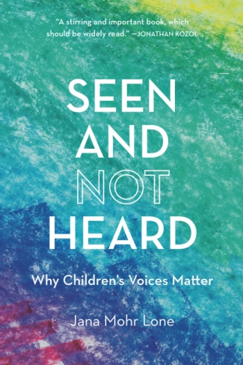 """In her new book, Jana Mohr Lone asks, how would the world benefit if children were recognized as independent thinkers? How would their lives change """"if what they said was not often ignored or patronized?"""""""