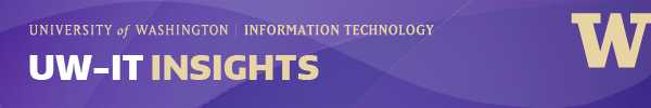 UW-IT Insights eNewsletter Masthead