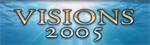 Visions 2005 hd video broadcast from ocean floor logo