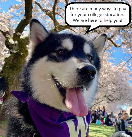 Dubs II with caption that says, There are many ways to pay for your college education. We are here to help you!