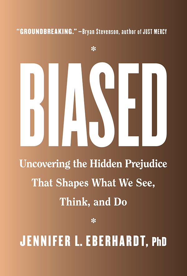 Cover: Biased by Jennifer Eberhardt