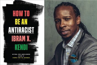 Book Cover of How to Be An Antiracist and author Ibram X. Kendi