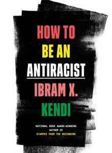 "Book cover ""How to Be an Antiracist"""