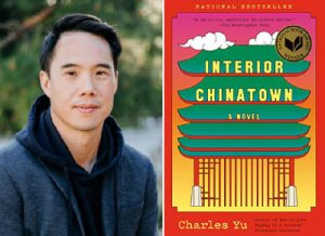 """Portrait of Charles Yu next to cover of """"Interior Chinatown"""" book"""