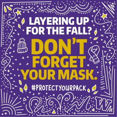 Layering up for the fall? Don't forget your mask. - 1080x1080