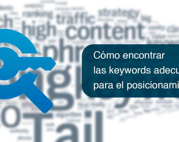 Cómo encontrar las keywords adecuadas para el posicionamiento SEO