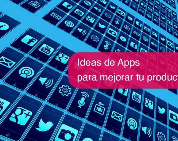Ideas de Apps para mejorar tu productividad