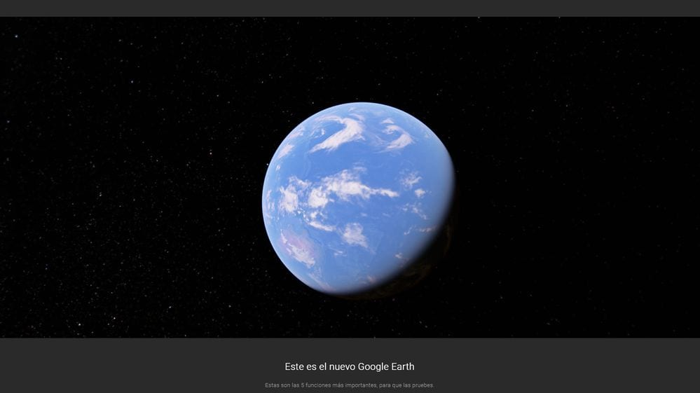 Las 5 grandes novedades del nuevo Google Earth