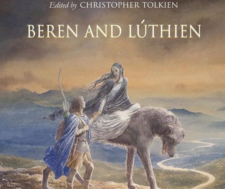 Beren y Lúthien: Libro de J.R.R. Tolkien publicado luego de 100 años de su creación