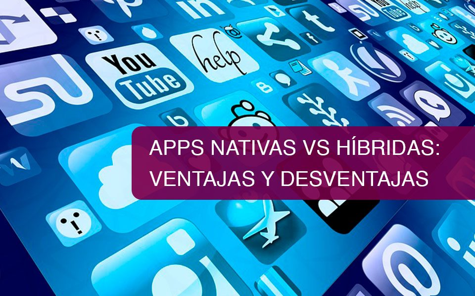 Apps Nativas VS Hibridas