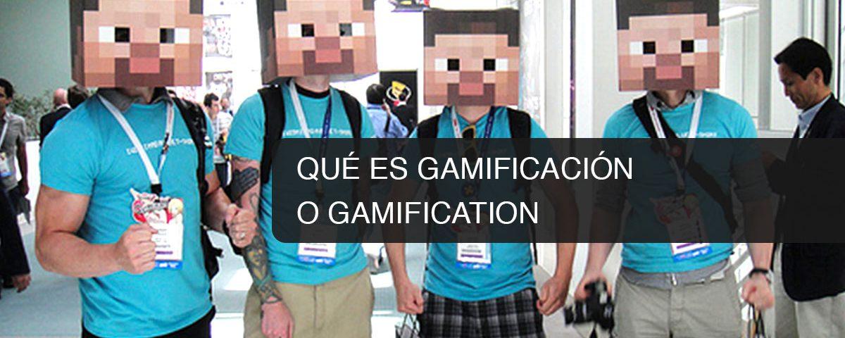 Qué es Gamificación o Gamification