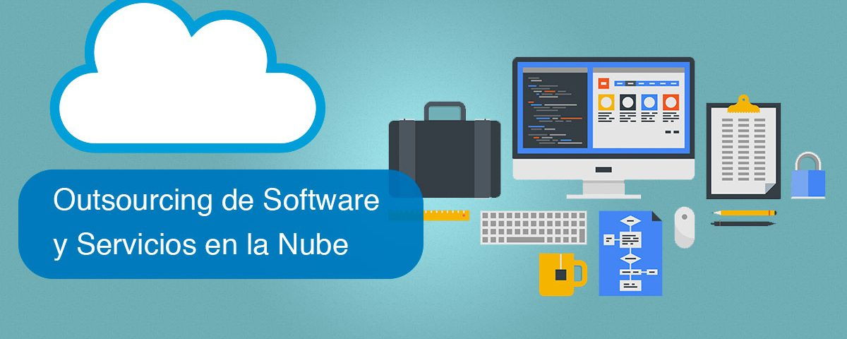 Outsourcing de Software y Servicios en la Nube