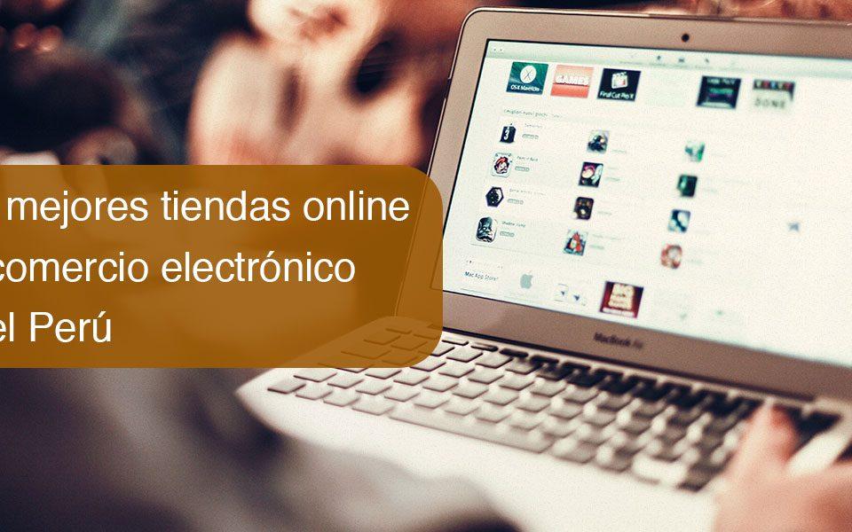 Las mejores tiendas online de comercio electrónico en el Perú