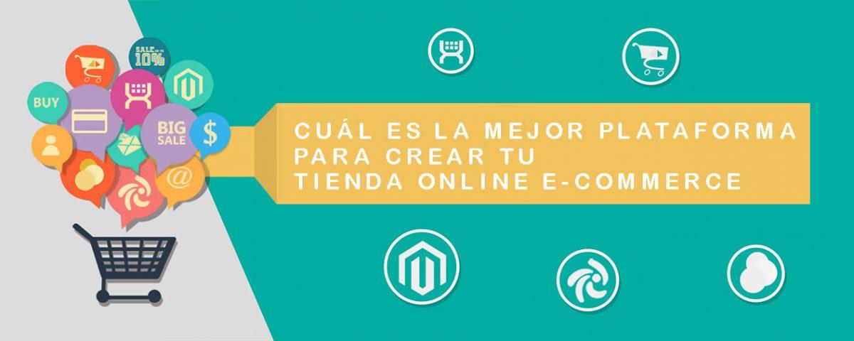 Cuál es la mejor plataforma para crear tu tienda online e-commerce