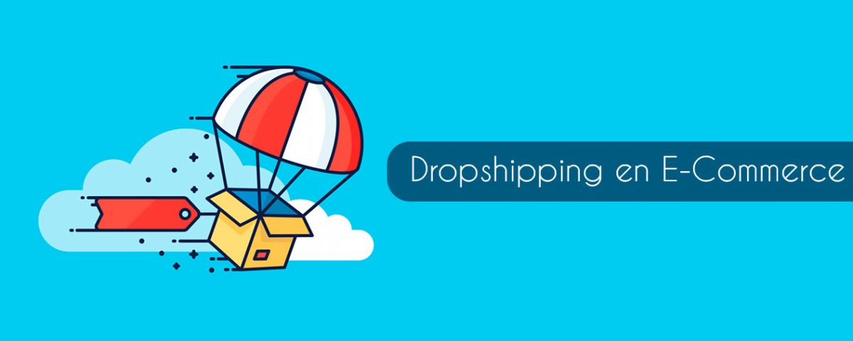 Dropshipping en E-Commerce