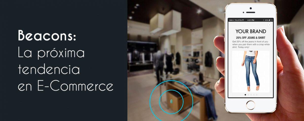 Beacons La próxima tendencia en E-Commerce