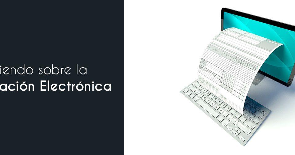 Conociendo sobre la Facturación Electrónica en el Ecommerce
