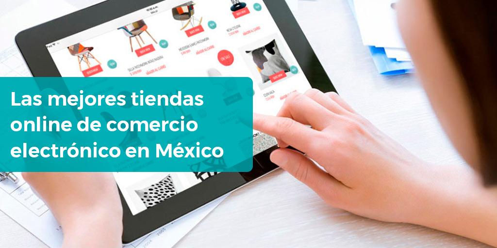 Las mejores tiendas online de comercio electrónico en México