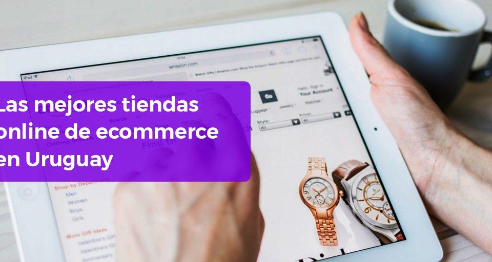 banner ecommerce mejores tiendas online Uruguay