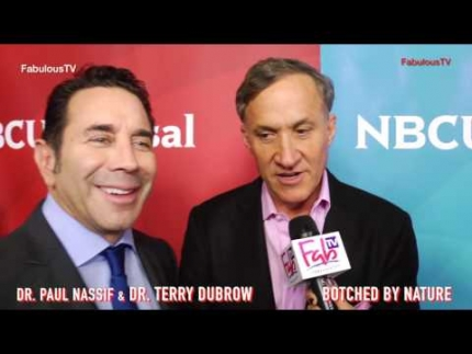 "Dr.Paul Nassif & Dr.Terry Dubrow  ""Botched"" & 'Botched by Nature'"
