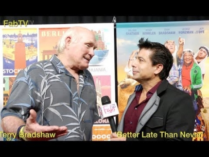 "Always on! Terry Bradshaw  ""Better Late than Never"" on FabTV"