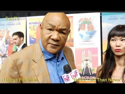 "Champ George Foreman  ""Better Late than Never"" on FabTV"