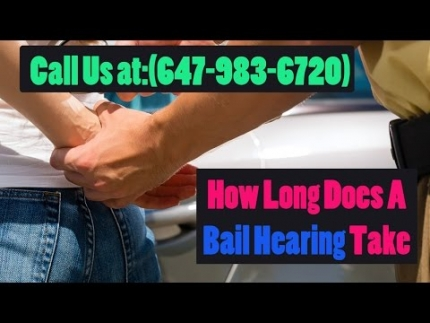 How Long Does A Bail Hearing Take - Saggi Law Firm | Call Us...