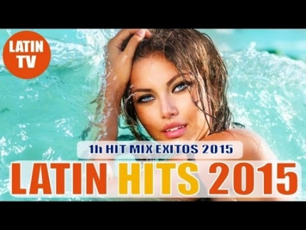 LATIN HITS 2015 - LOS EXITOS 2015 (REGGAETON, MERENGUE, BACHATA)