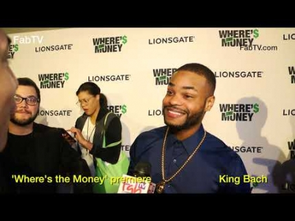 KING BACH at the 'Where's the Money' premiere  on FabulousTV