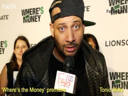 Tonio Skits at the 'Where's the Money' premiere on FabulousTV