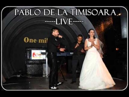 Pablo de la Timisoara - Sunt un barbat luxos (live One million...