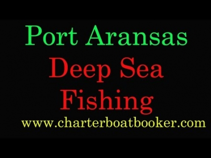 Port Aransas Deep Sea Fishing - Charter Boat Booker