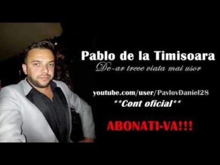 Pablo de la Timisoara - De-ar trece viata mai usor 2013 (live original)