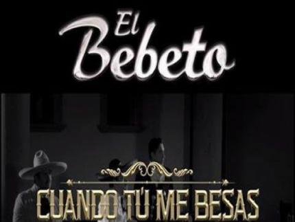 Este 26 de Agosto gran estreno del video #CuandoTuMeBesas del El Bebeto en Vevo.