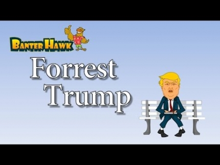 Forrest Trump (Donald Trump): The Wall