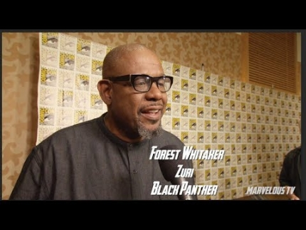 Forest Whitaker at Comic-Con 2017 sets up 'Black Panther' film