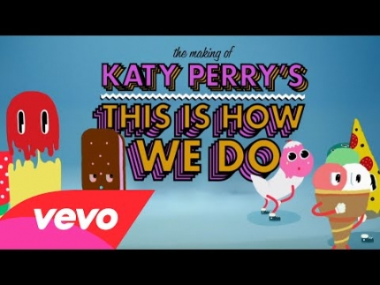 Katy Perry - This Is How We Do (Behind The Scenes)