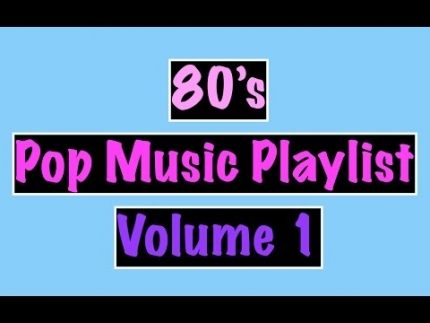 80's Pop Music Playlist