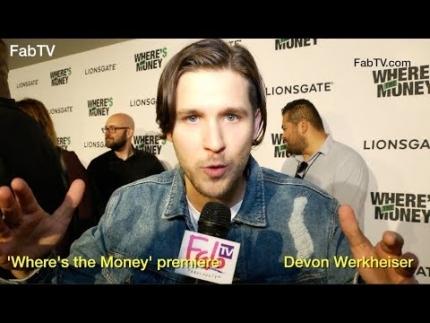 Devon Werkheiser at the 'Where's the Money' premiere  on FabulousTV