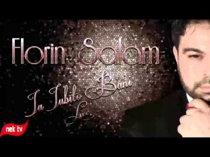 IA IUBITO BANI - FLORIN SALAM LIVE
